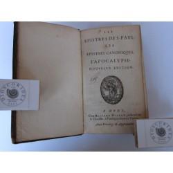 Les Epistres de S.Paul Les Epistres canoniques. L'Apocalypse. Nouvelle edition