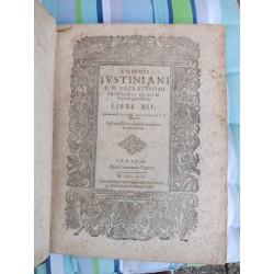 1620-CODICIS IUSTINIANI D. N. SACRATISSIMI PRINCIPIS PP. A V G. + Autenticae seu Novellae Constitutiones
