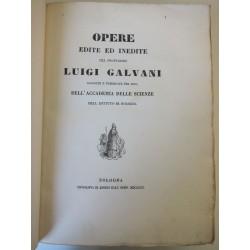 1841-Opere edite ed inedite prof. Luigi Galvani