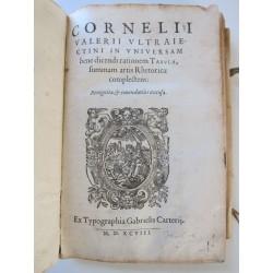 1598-Cornelii Valerii Ultraiectini in universam..