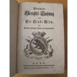 1762-Erneuerte Gerichts-Satzung für die Stadt Bern und derselben Teutsche Städte und Landschaften.